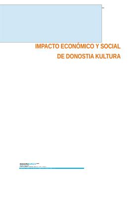 Estudio del impacto económico y social de Donostia Kultura. Síntesis