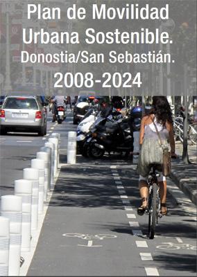 Plan de Movilidad Urbana Sostenible 2008-2024. Memoria Refundida