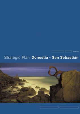 Strategic Plan of Donostia/San Sebastián 2004-2010 Summary