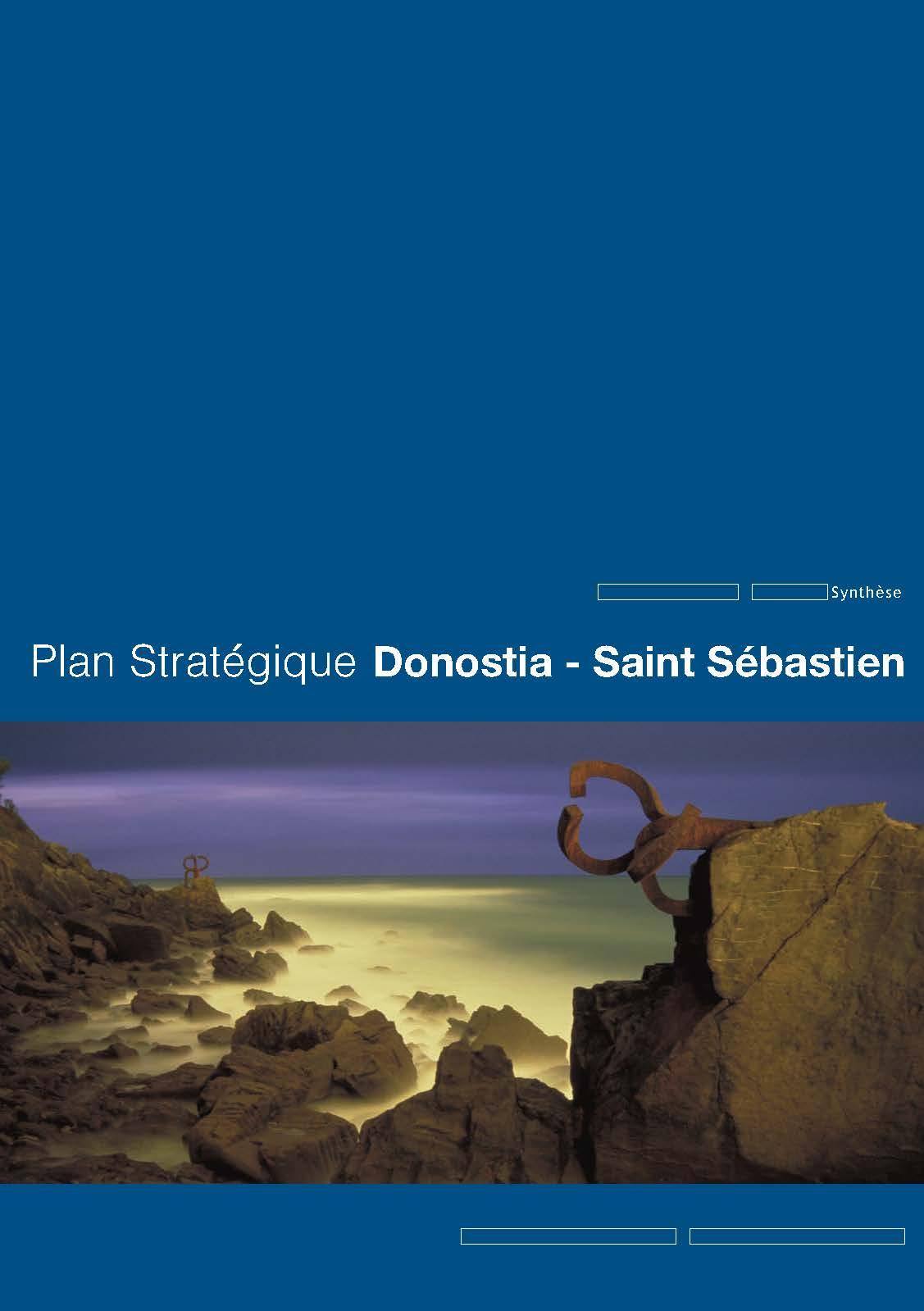 Plan Stratégique de Donostia/Saint-Sébastien 2004-2010 Synthèse