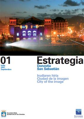 ESTRATEGIA ALDIZKARIA 01. Donostia, Irudiaren hiria